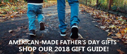 Father's Day Gifts Made in America Dad Will Love